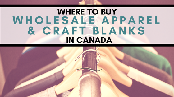 Canadian Apparel, Buy In and Blank Suppliers » The Crafty Beaver