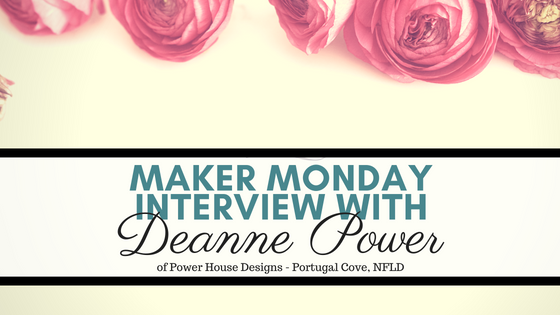 Maker Monday Interview with Deanne Power